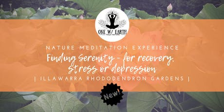 Finding Serenity in nature | Experiences for recovery, stress or depression tickets