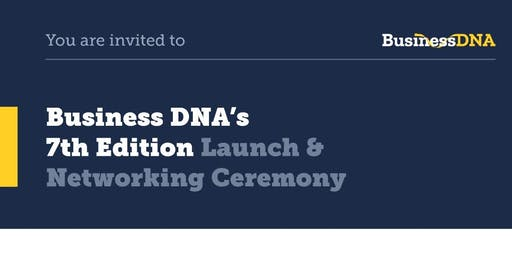Business DNA 7th Edition Launch Ceremony (invite-only paid event)