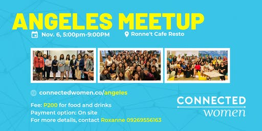 #ConnectedWomen Meetup - Angeles (PH) - November 6