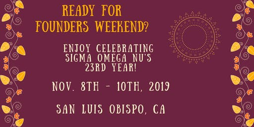 Sigma Omega Nu's 23rd Founders Weekend