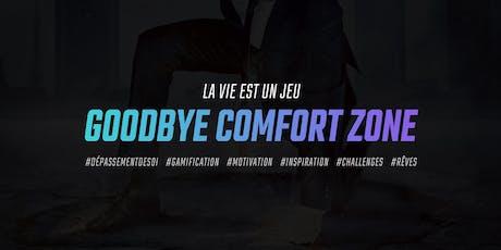 Goodbye Comfort Zone - Paris meetup billets