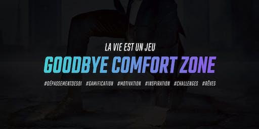 Goodbye Comfort Zone - Paris meetup