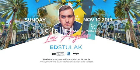IGRE Mastermind Los Angeles: Social Media & Personal Branding w/ ED STULAK tickets