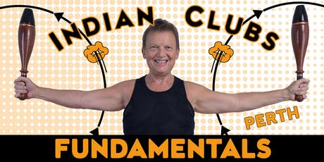 Indian Clubs Fundamentals tickets