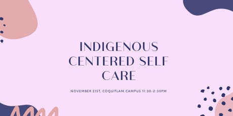 Indigenous Centered Self Care Workshop tickets
