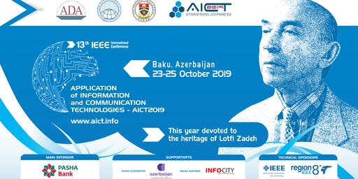 The IEEE 13th AICT2019 International Conference