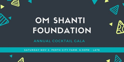 Om Shanti Foundation Cocktail Gala