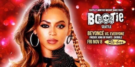 Bootie Seattle: Beyoncé vs. Everyone tickets
