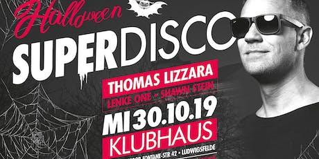 Superdisco Halloween mit Thomas Lizzara Tickets