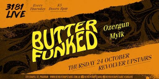 3181 Live: Butterfunked, Ozergun, Mylk