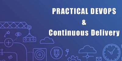 Practical DevOps & Continuous Delivery 2 Days Virtual Live Training in Stockholm