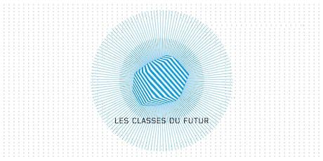 LES CLASSES DU FUTUR #2 - Expérience client/salarié : ce que permettent les technologies immersives billets
