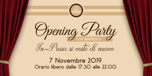 Opening Party.  In-Presa si veste di nuovo