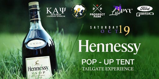 PVAMU Homecoming Hennessy Pop-Up Tent Tailgate Experience