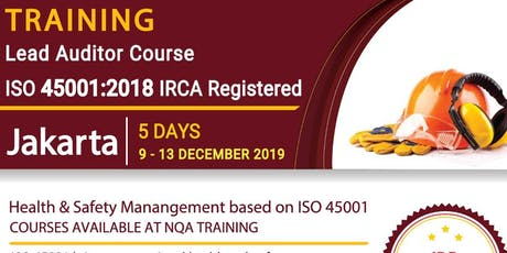 Lead Auditor Course ISO 45001:2018 - IRCA Registered - IDR 7.990.000,- tickets