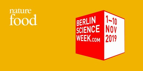 Berlin Science Week 2019 - Transforming our food systems for the future tickets