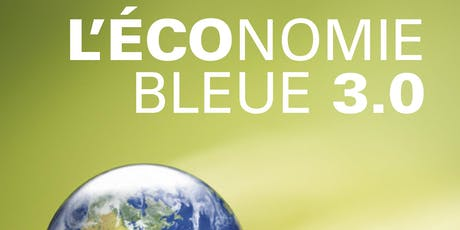 L'Economie Bleue 3.0 , un concept révolutionnaire billets