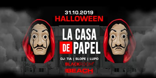 HALLOWEEN 2019 - Casa de Papel Party - Thursday 31 Ottobre - The Beach Club