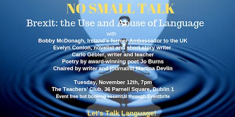 NO SMALL TALK Campaign - Inaugural Event:   Let's Talk Language! tickets