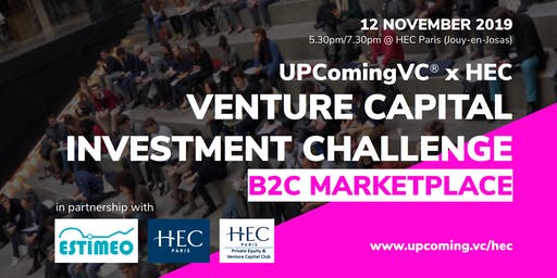 "UPComingVC®xHEC | Venture Capital Investment Challenge: ""B2C Marketplace"""