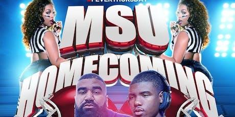 #FEVERTHURSDAYS: MSU HOMECOMING tickets