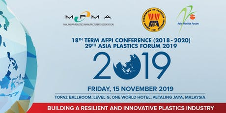 18th Term AFPI Conference & 29th Asia Plastics Forum tickets