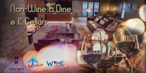 Non-Wine & Dine Tasting Event