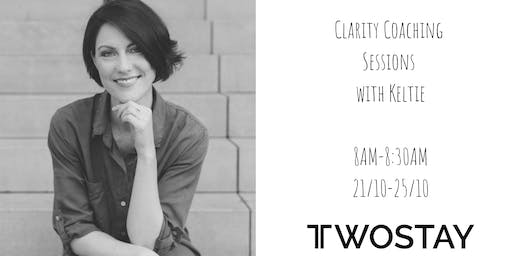 Twostay and Keltie - one week of free clarity coaching