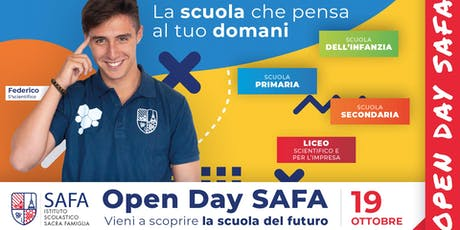 1° Open Day SAFA - La scuola che pensa al tuo domani biglietti