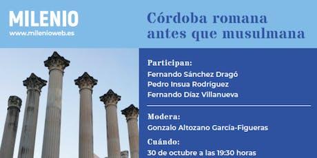 Córdoba romana antes que musulmana entradas