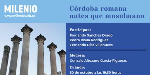 Córdoba romana antes que musulmana