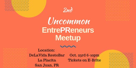 2nd Uncommon EntrePReneurs Meetup tickets