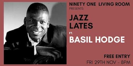 Jazz Lates: Basil Hodge tickets