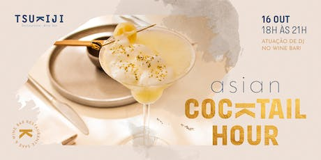 ASIAN COCKTAIL HOUR tickets