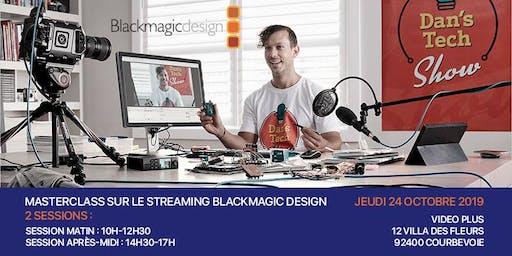 Evenement Blackmagic Design :  Découvrez tout du streaming