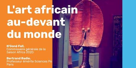 L'art africain au-devant du monde billets