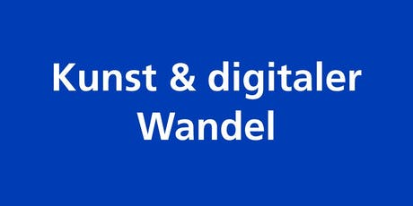 Kunst und digitaler Wandel Tickets