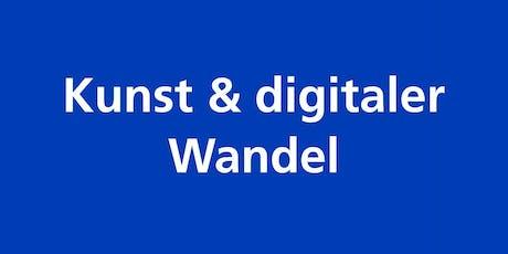 Kunst und digitaler Wandel tickets