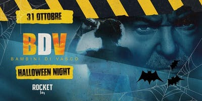 I Bambini di Vasco @Rocket | Halloween Night