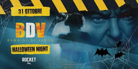 I Bambini di Vasco @Rocket | Halloween Night tickets