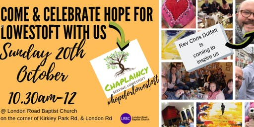 Celebrating Hope for Lowestoft @LRBC