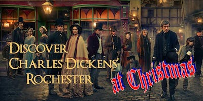 DISCOVER CHARLES DICKENS CHRISTMAS in ROCHESTER guided walk