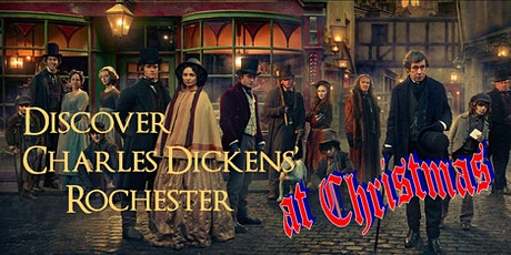 DISCOVER CHARLES DICKENS CHRISTMAS in ROCHESTER guided walk tickets