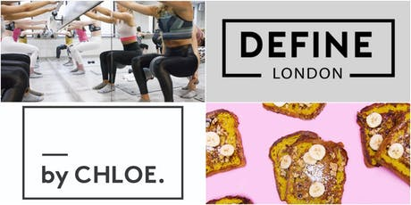 Barre & Brunch with Define London and by CHLOE tickets