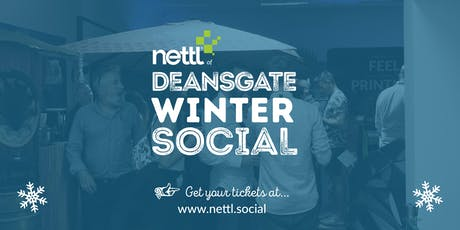 Nettl of Deansgate Winter Social tickets