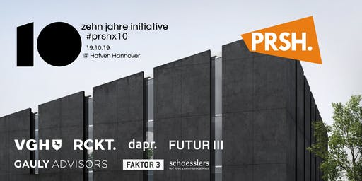 PRSHx10 - Zehn Jahre Initiative
