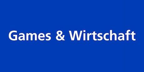Games & Wirtschaft tickets
