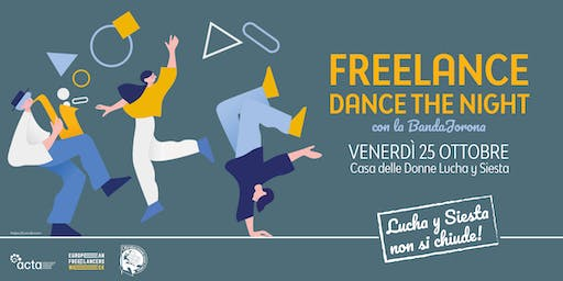 Freelance Dance the Night -  Acta Roma e la EFW per Lucha Y Siesta