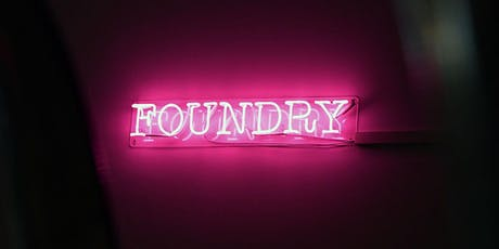 Foundry Powered By IFA Paris Fashion Tech Lab Launch Evening tickets