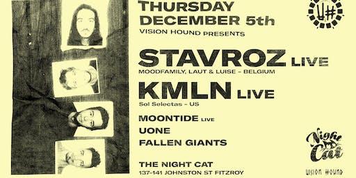 Vision Hound presents Stavroz Band, KMLN Live ++